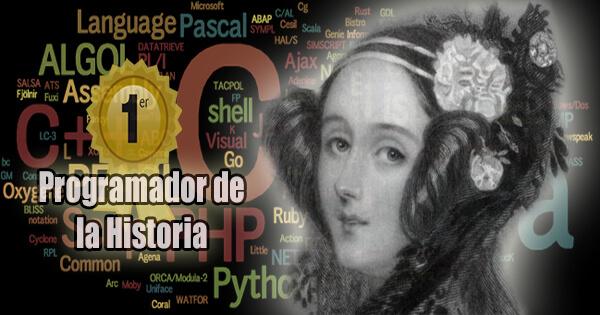 EL PRIMER PROGRAMADOR DE LA HISTORIA